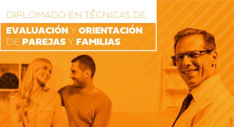 Diplomado Técnicas de Evaluación y Orientación para familias