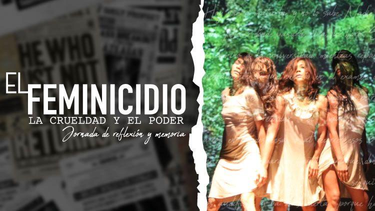 El feminicidio: la crueldad y el poder