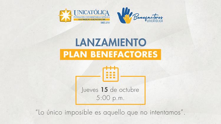 Lanzamiento Plan Benefactores Unicatólica