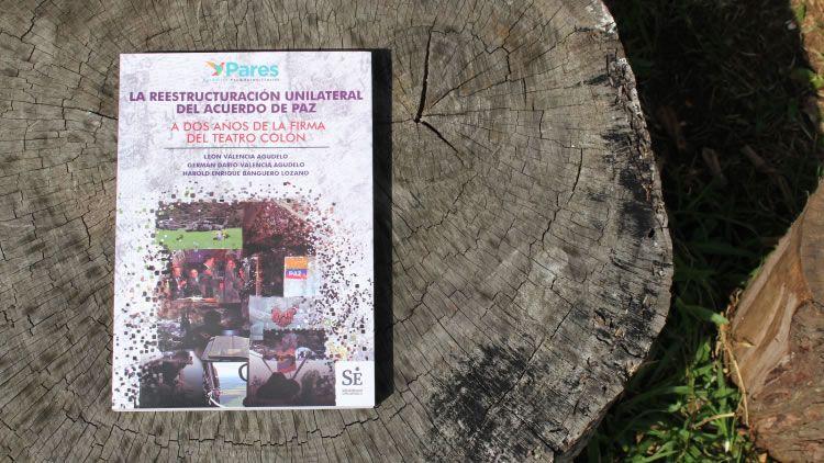 Lanzamiento Libro: reestructuración unilateral del acuerdo de paz
