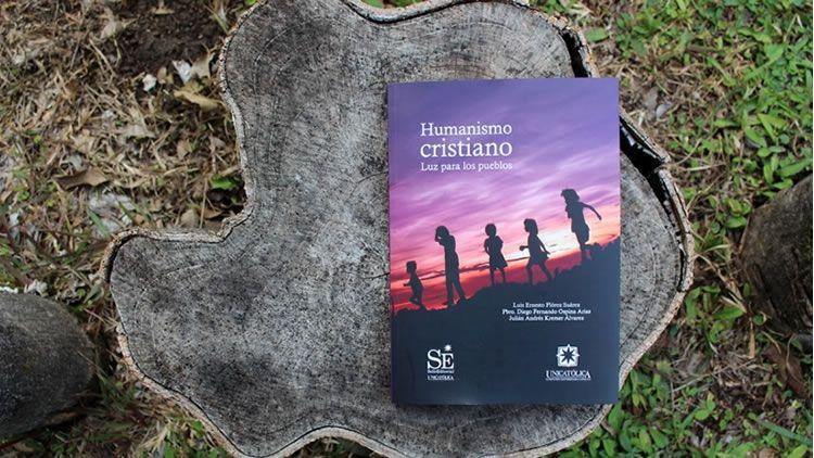 Libro Humanismo Cristiano Editorial UNICATÓLICA