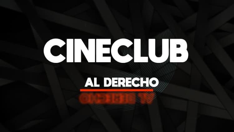 CineClub Al Derecho